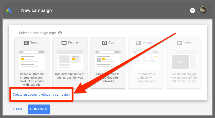 Create an account without a campaign (Google Ads)